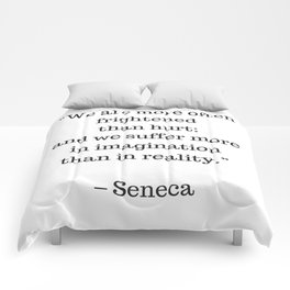STOIC philosophy quotes - SENECA - We are more often frightened than hurt Comforters