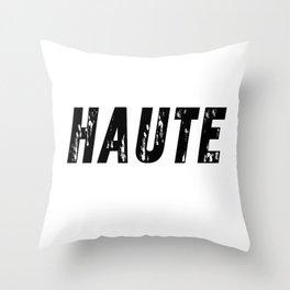 Haute (High) Throw Pillow