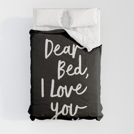Dear Bed I Love You x typography poster kiss black-white design bedroom wall art home decor Comforters