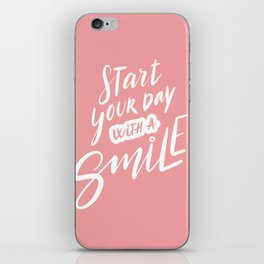 Start Your Day with a Smile iPhone Skin