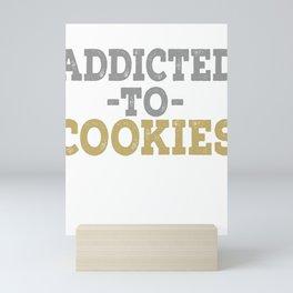 Addicted To Cookies Mini Art Print