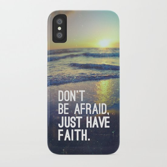 JUST HAVE FAITH iPhone Case