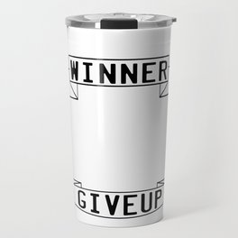 Motivational & Inspirational Tee for person who want success A WINNER IS A DREAMER WHO NEVER GIVE UP Travel Mug