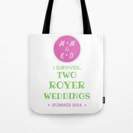 ROYER WEDDING FINAL Tote Bag