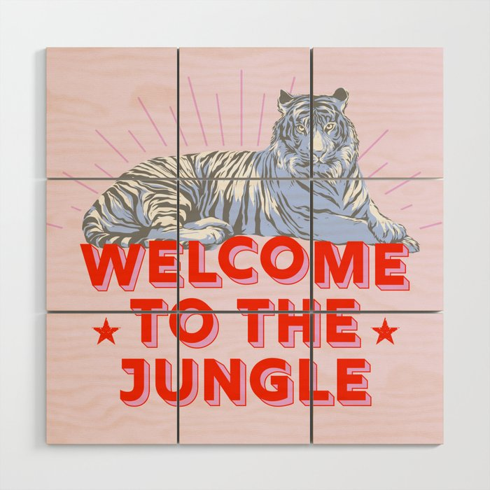 welcome to the jungle - retro tiger Wood Wall Art
