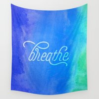 breathe Wall Tapestries featuring Breathe by Noonday Design
