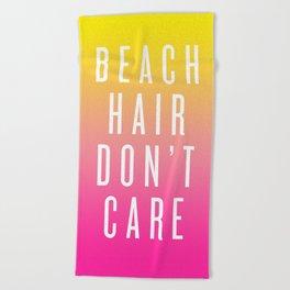 Beach Hair Don't Care Beach Towel