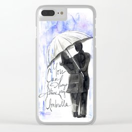 You Can Always Share My Umbrella Clear iPhone Case