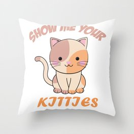 show me your kitties International Cat Day Throw Pillow