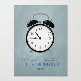 Bright Eyes - I'm Wide Awake, It's Morning Canvas Print