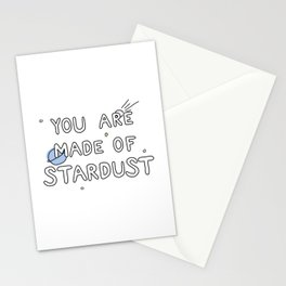 You Are Made of Stardust Stationery Cards
