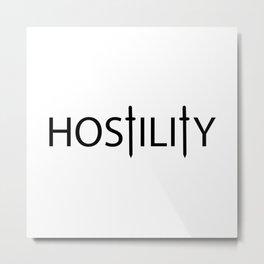 Hostility / One word creative typography design Metal Print