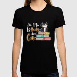 All I Need Is Books And Cats Bookworm Cat T-shirt