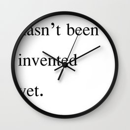 Time Travel hasn't been invented yet. Period. Wall Clock