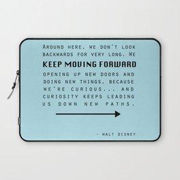 Keep Moving Forward... Laptop Sleeve