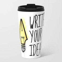 Write Your Ideas Travel Mug