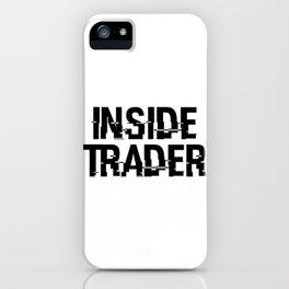 Inside Trader iPhone Case