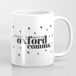 Grammarians Unite (Oxford Comma) Coffee Mug