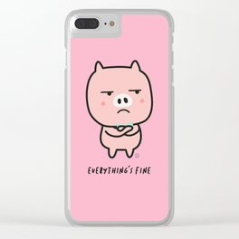 Everything's fine Clear iPhone Case