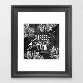 The Trees Speak Latin - Raven Boys Framed Art Print