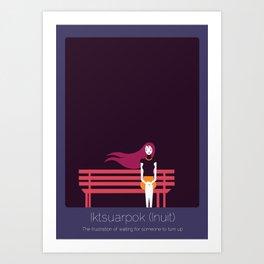 Found In Translation - Iktsuarpok Art Print