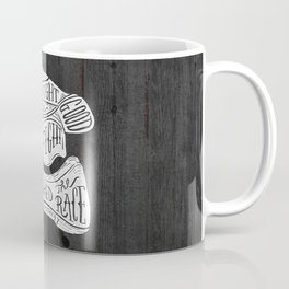 I have fought the good fight, I have finished the race.  Coffee Mug