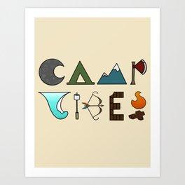 Camp Vibes2.0 Art Print
