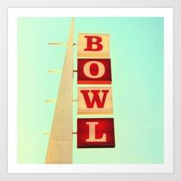 Bowl! Art Print