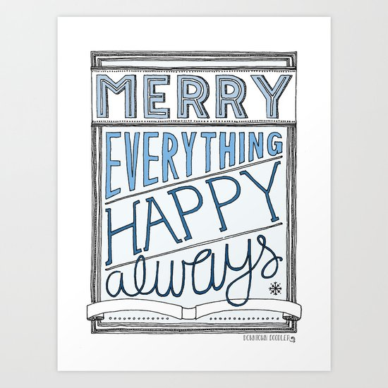 Special Edition Holiday Print: Merry Everything by the Downtown Doodler Art Print