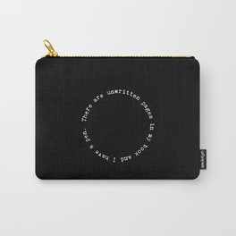 There are unwritten pages in my book (White on black) Carry-All Pouch