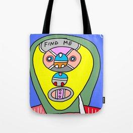 Find me (illustration) Tote Bag