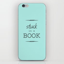 Stuck in a Book iPhone Skin