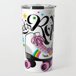 Let's Roll Unicorn roller skate. Gift for girls. Travel Mug