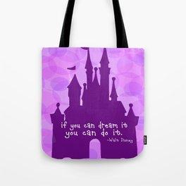 Cinderella Castle Quote Tote Bag