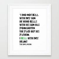 stephen king Framed Art Prints featuring The Gunslinger Stephen King Roland Deschain Quote by FountainheadLtd