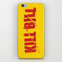 kill bill iPhone & iPod Skins featuring Kill Bill by Osman SARGIN