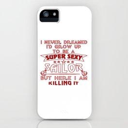 Super Sexy Sailor iPhone Case