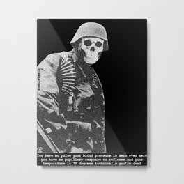 Technically you're dead Metal Print
