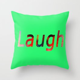 Laugh Sign #society6 #springfonts #typography Throw Pillow