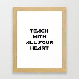School Teacher Teaching Gift Framed Art Print