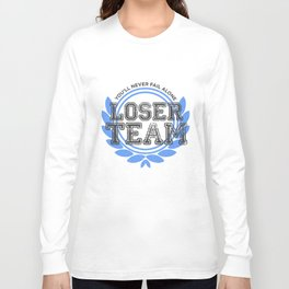 Loser Team Long Sleeve T-shirt