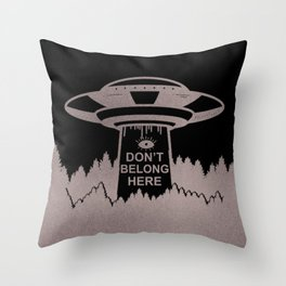 I Don't Belong Here, Funny, Saying Throw Pillow