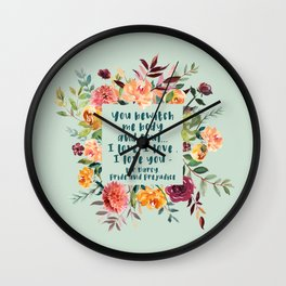 Pride and prejudice, you bewitch me florals Wall Clock