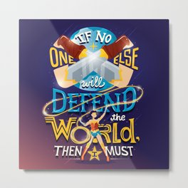 Defend your world v2 Metal Print