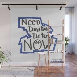 Digital Detox Now Wall Mural