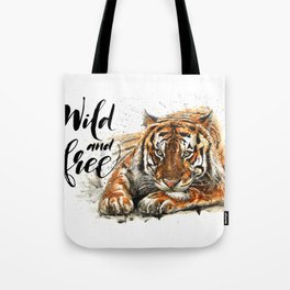 Tiger Wild and Free Tote Bag