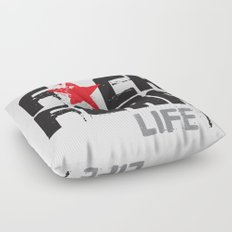F★CK FEAR (it's YOUR life) Floor Pillow