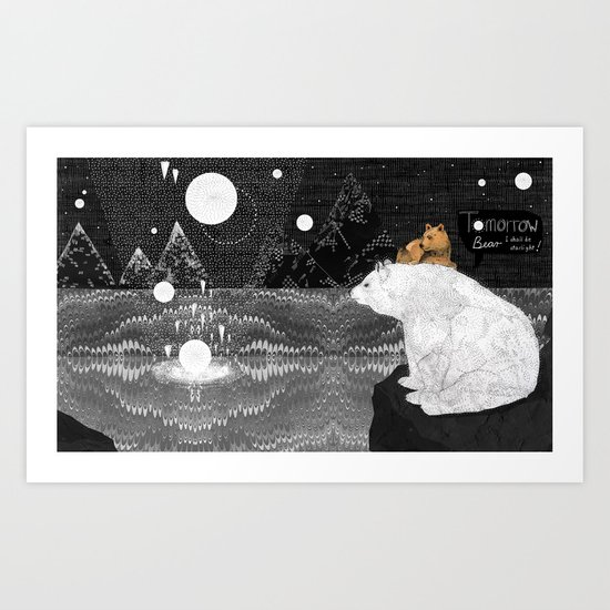Tomorrow Bear Art Print