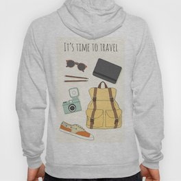 It's Time to Travel Hoody