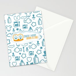 Since I have Been a Dad Stationery Cards